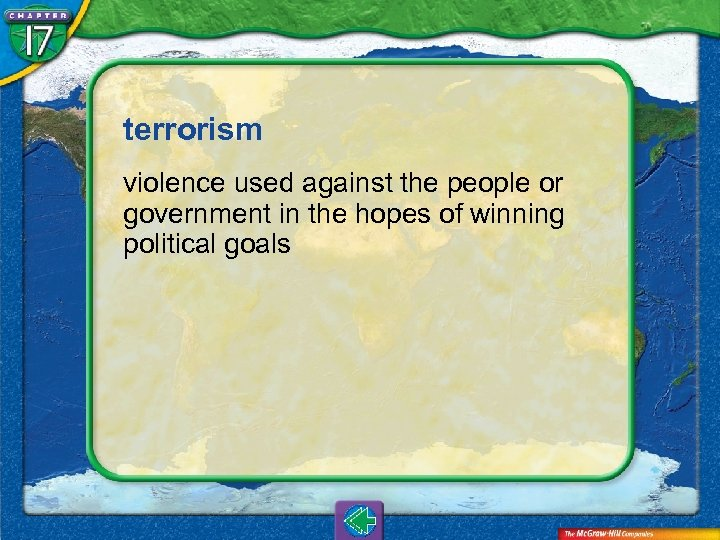 terrorism violence used against the people or government in the hopes of winning political