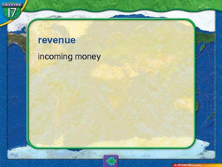 revenue incoming money