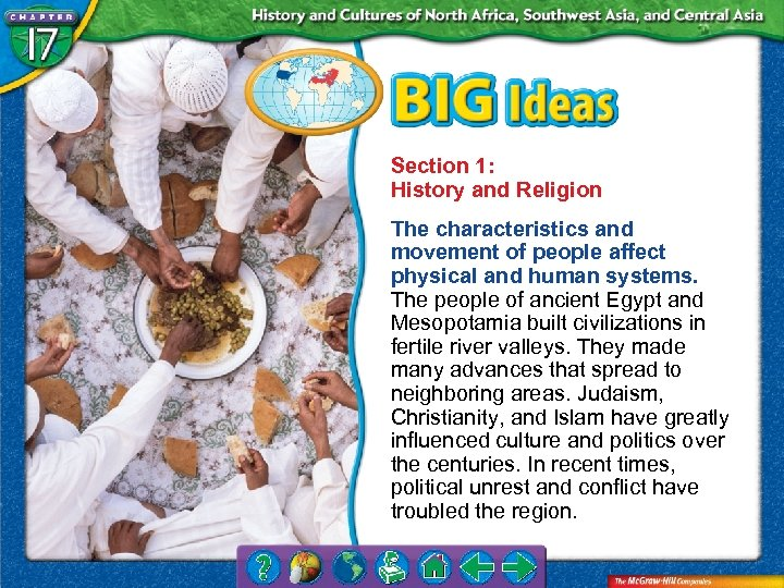 Section 1: History and Religion The characteristics and movement of people affect physical and