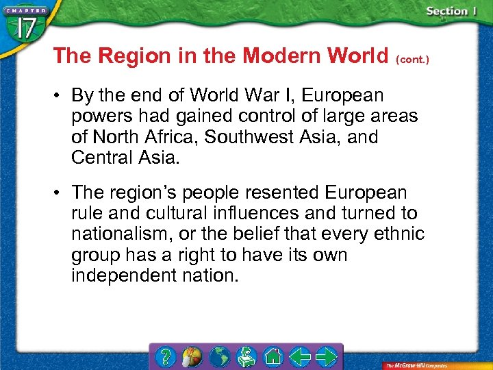 The Region in the Modern World (cont. ) • By the end of World