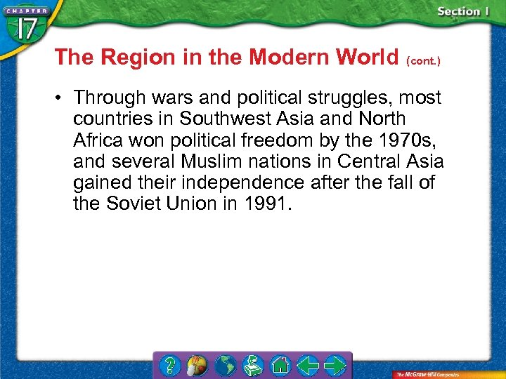 The Region in the Modern World (cont. ) • Through wars and political struggles,