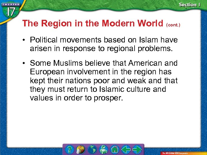 The Region in the Modern World (cont. ) • Political movements based on Islam