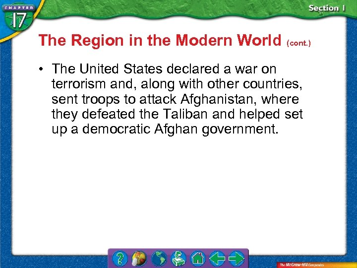 The Region in the Modern World (cont. ) • The United States declared a