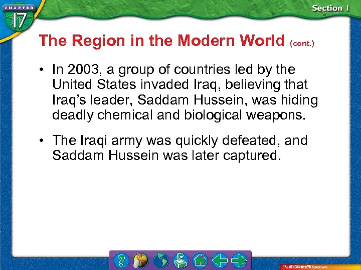 The Region in the Modern World (cont. ) • In 2003, a group of