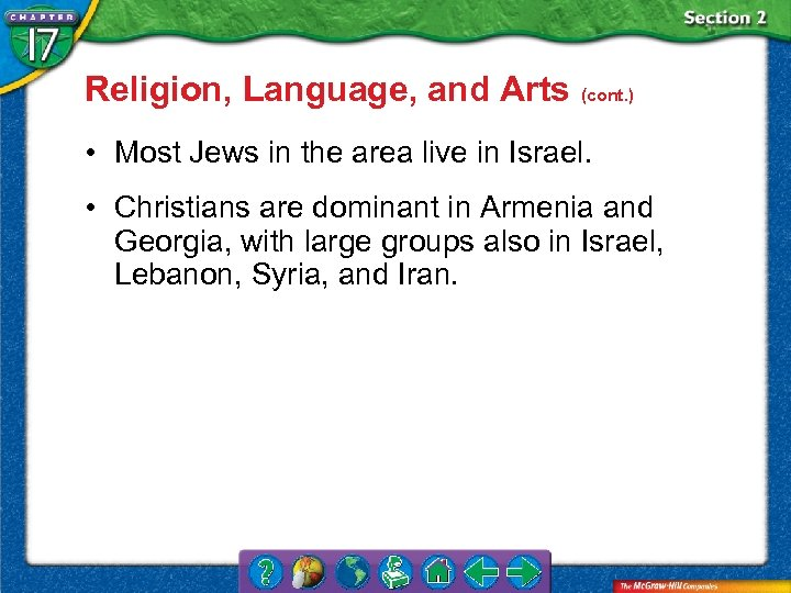 Religion, Language, and Arts (cont. ) • Most Jews in the area live in