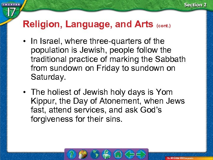Religion, Language, and Arts (cont. ) • In Israel, where three-quarters of the population