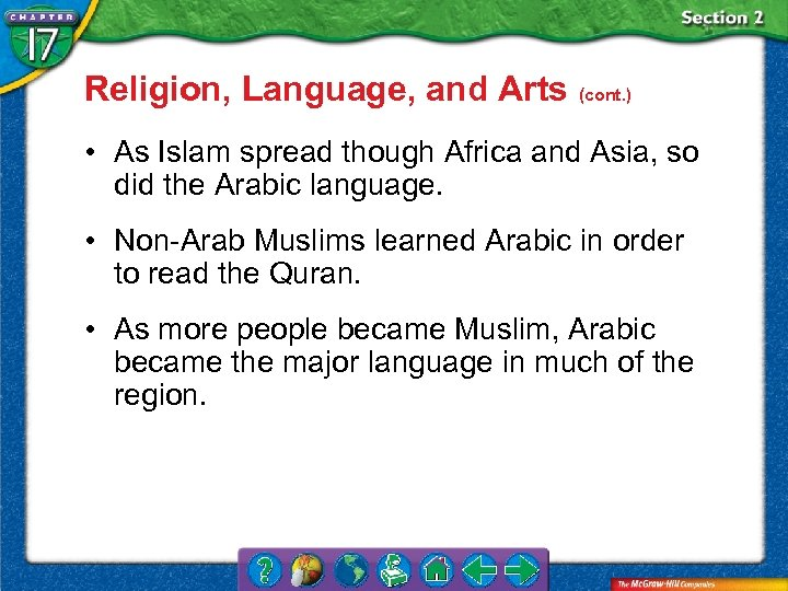 Religion, Language, and Arts (cont. ) • As Islam spread though Africa and Asia,