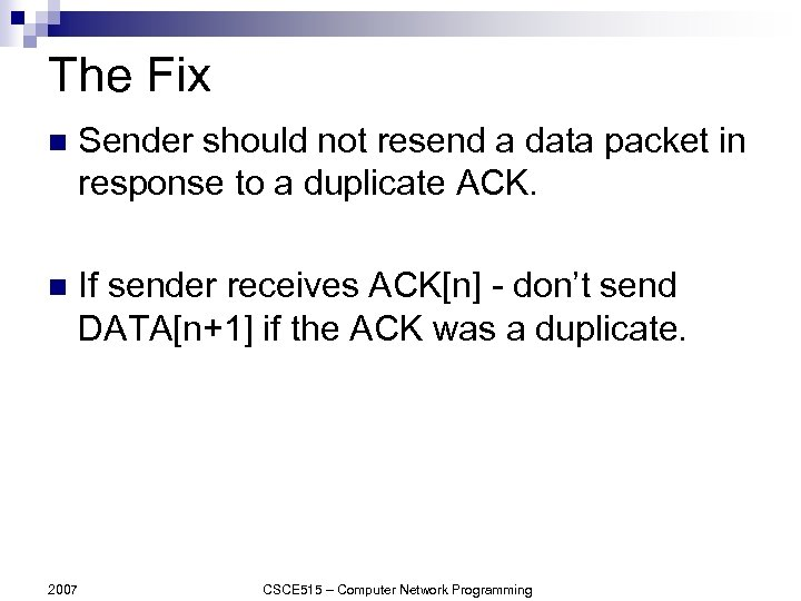 The Fix n Sender should not resend a data packet in response to a