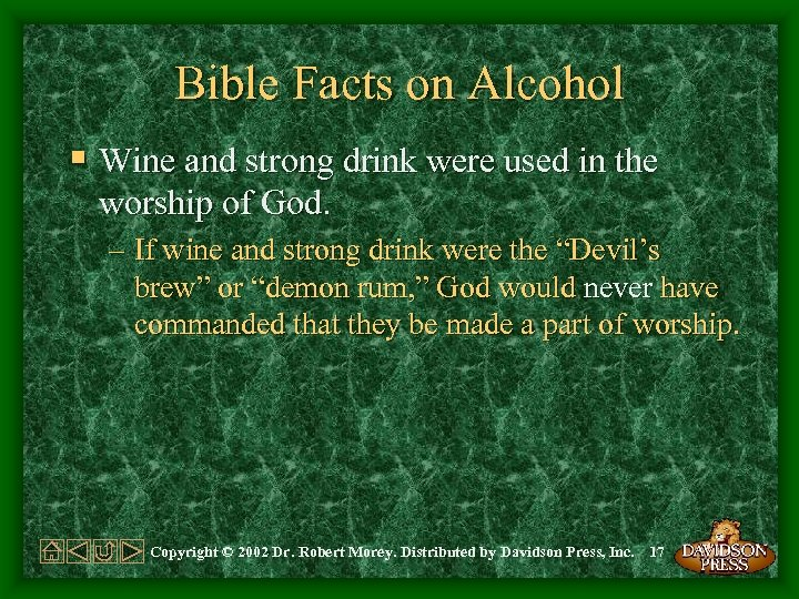 Bible Facts on Alcohol § Wine and strong drink were used in the worship