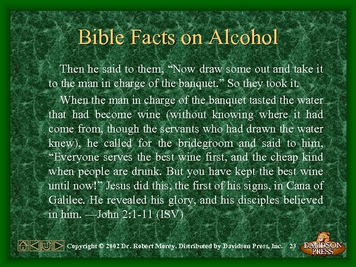 """Bible Facts on Alcohol Then he said to them, """"Now draw some out and"""