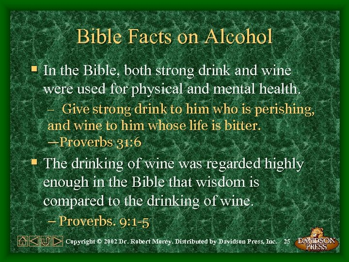 Bible Facts on Alcohol § In the Bible, both strong drink and wine were