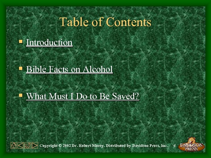 Table of Contents § Introduction § Bible Facts on Alcohol § What Must I