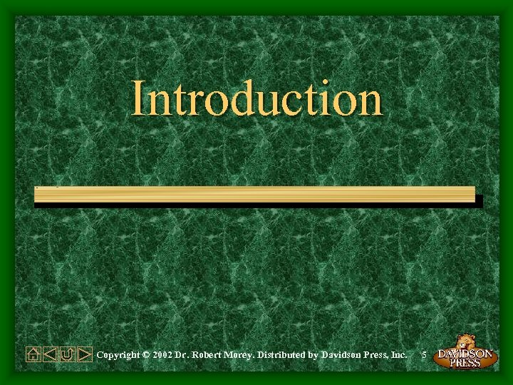 Introduction Copyright © 2002 Dr. Robert Morey. Distributed by Davidson Press, Inc. 5