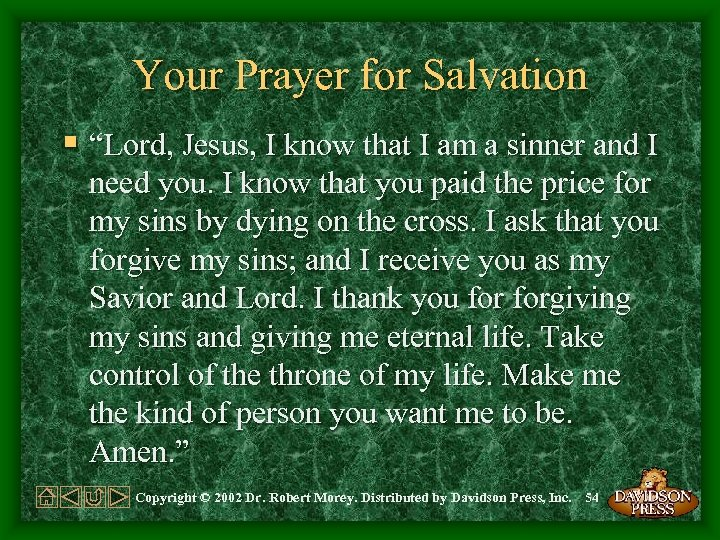 """Your Prayer for Salvation § """"Lord, Jesus, I know that I am a sinner"""