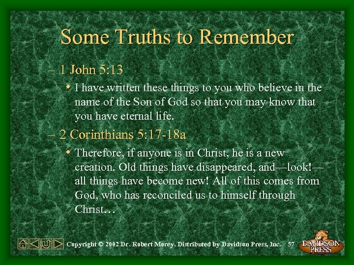 Some Truths to Remember – 1 John 5: 13 • I have written these