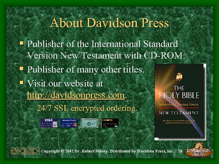About Davidson Press § Publisher of the International Standard Version New Testament with CD-ROM.