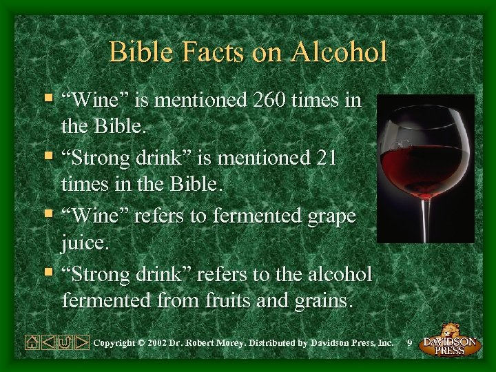 """Bible Facts on Alcohol § """"Wine"""" is mentioned 260 times in the Bible. §"""
