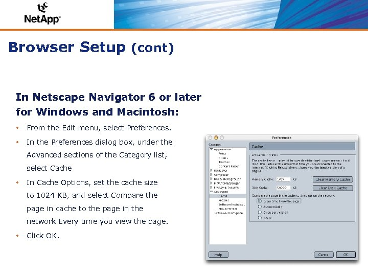 Browser Setup (cont) In Netscape Navigator 6 or later for Windows and Macintosh: •
