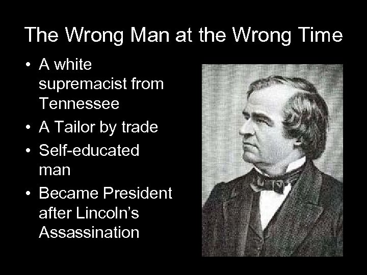 The Wrong Man at the Wrong Time • A white supremacist from Tennessee •