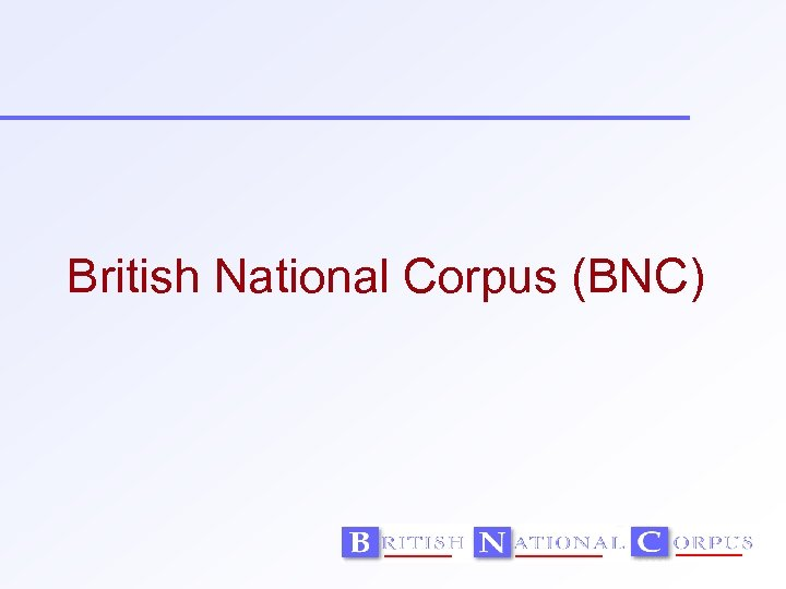 British National Corpus (BNC)