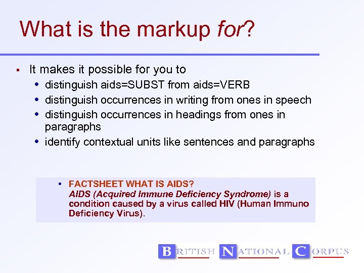 What is the markup for? It makes it possible for you to distinguish aids=SUBST