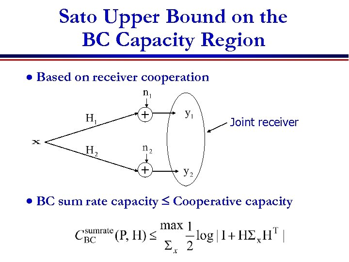 Sato Upper Bound on the BC Capacity Region Based on receiver cooperation + Joint