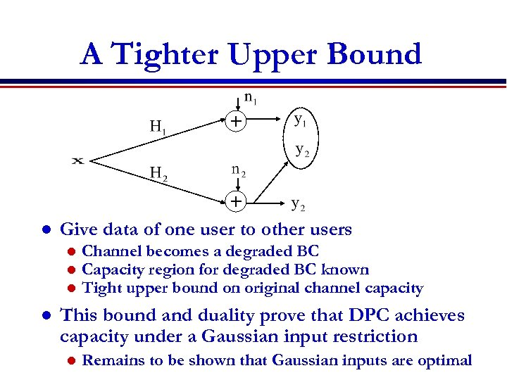 A Tighter Upper Bound + l + Give data of one user to other