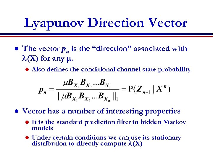 """Lyapunov Direction Vector l The vector pn is the """"direction"""" associated with l(X) for"""