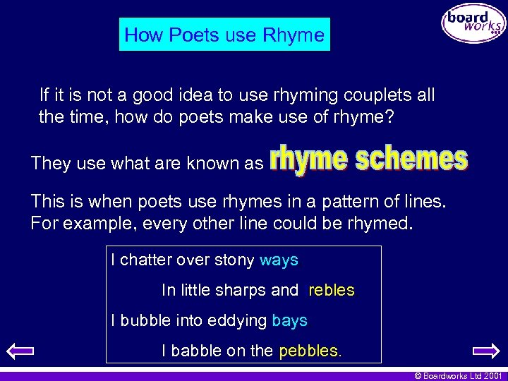 How Poets use Rhyme If it is not a good idea to use rhyming