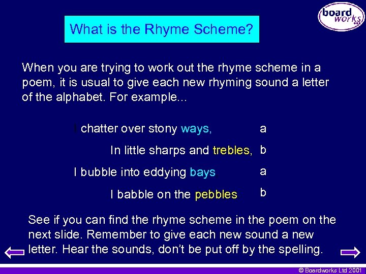 What is the Rhyme Scheme? When you are trying to work out the rhyme