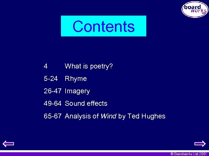 Contents 4 What is poetry? 5 -24 Rhyme 26 -47 Imagery 49 -64 Sound