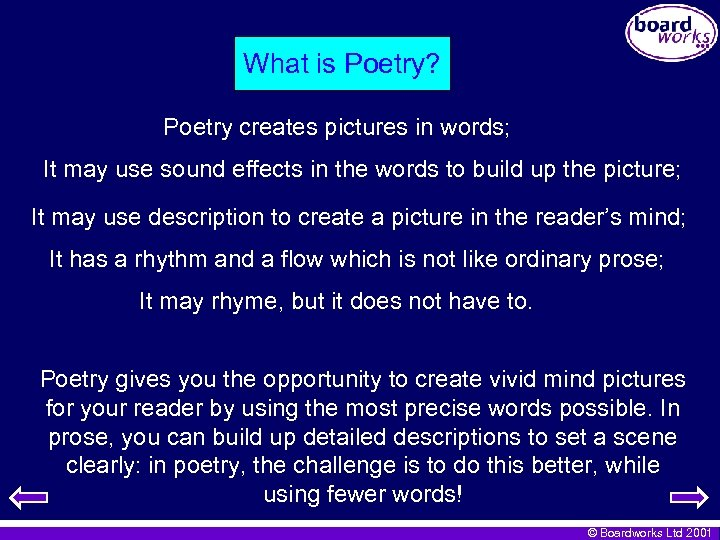 What is Poetry? Poetry creates pictures in words; It may use sound effects in