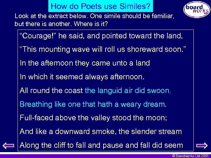 How do Poets use Similes? Look at the extract below. One simile should be