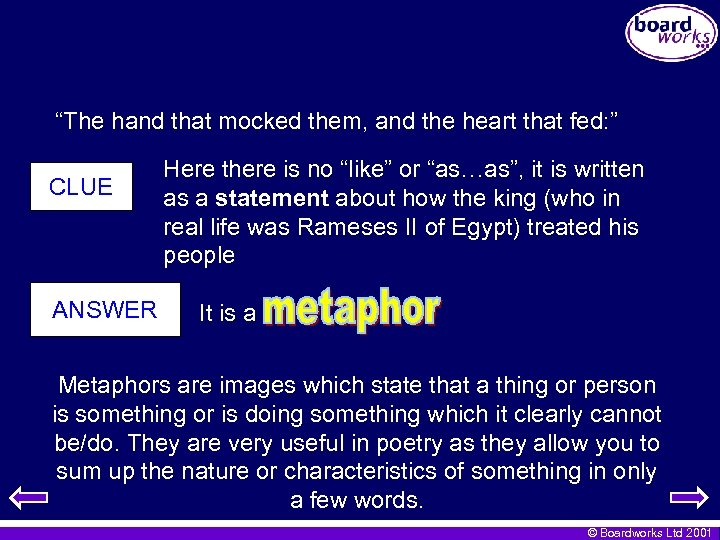 """""""The hand that mocked them, and the heart that fed: """" CLUE ANSWER Here"""