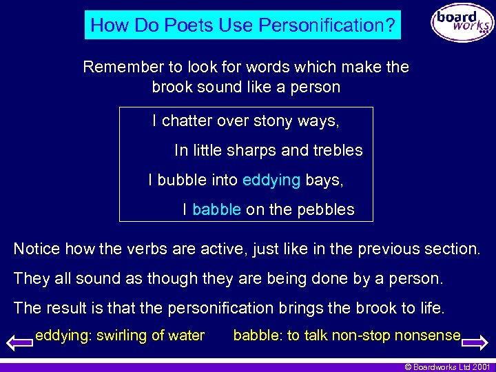 How Do Poets Use Personification? Remember to look for words which make the brook