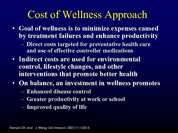 Cost of Wellness Approach • Goal of wellness is to minimize expenses caused by
