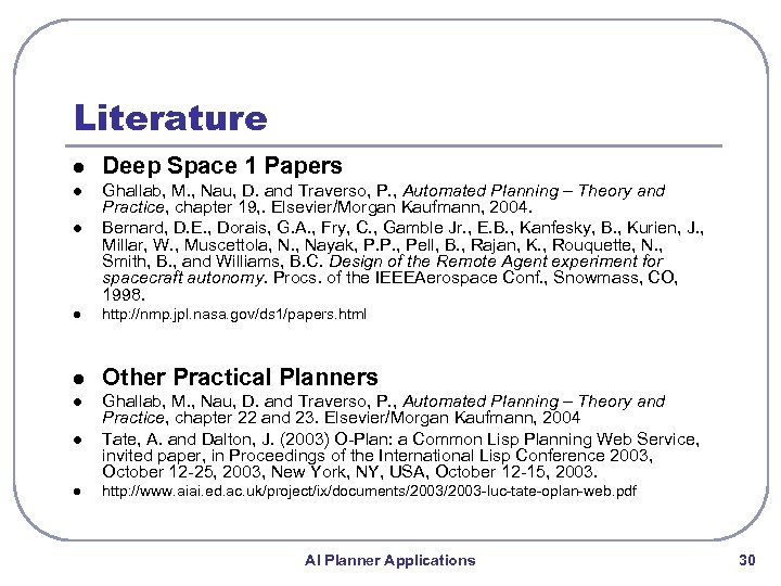 Literature l Deep Space 1 Papers l Ghallab, M. , Nau, D. and Traverso,