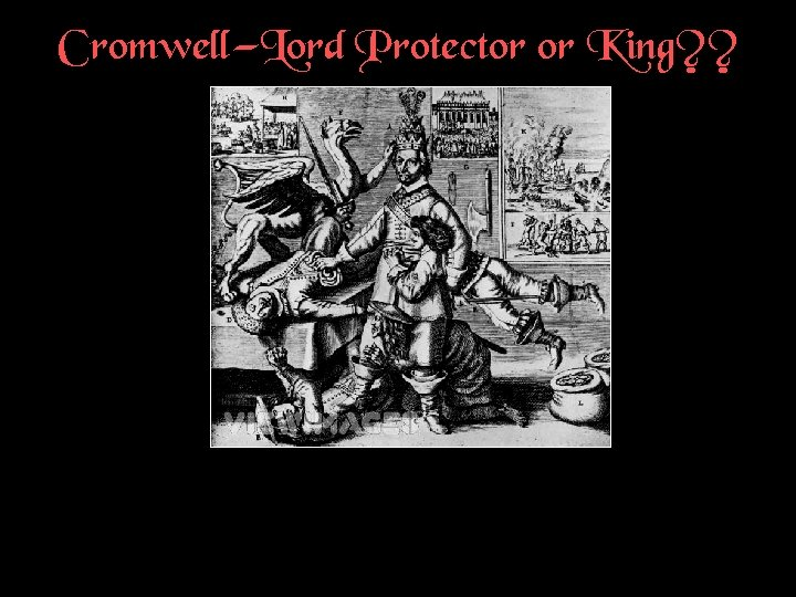 Cromwell—Lord Protector or King? ?