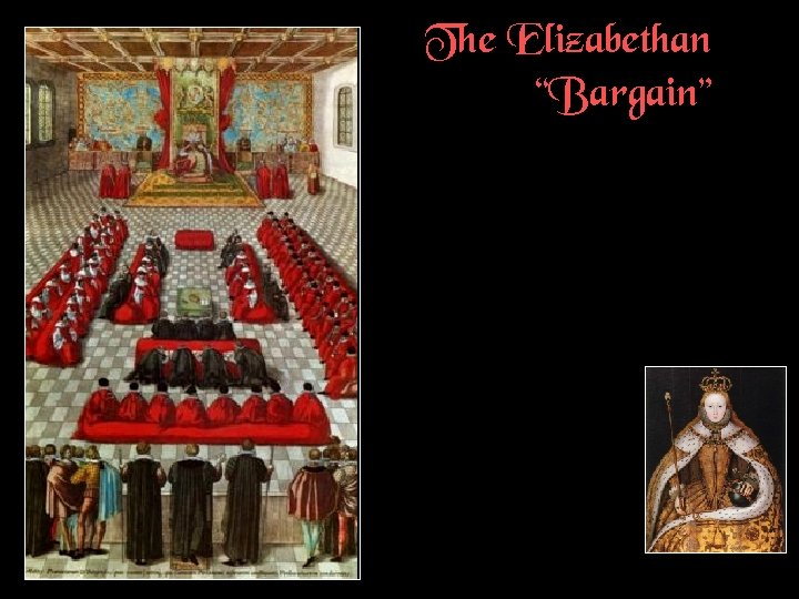 "The Elizabethan ""Bargain"""
