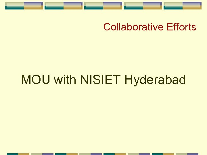 Collaborative Efforts MOU with NISIET Hyderabad
