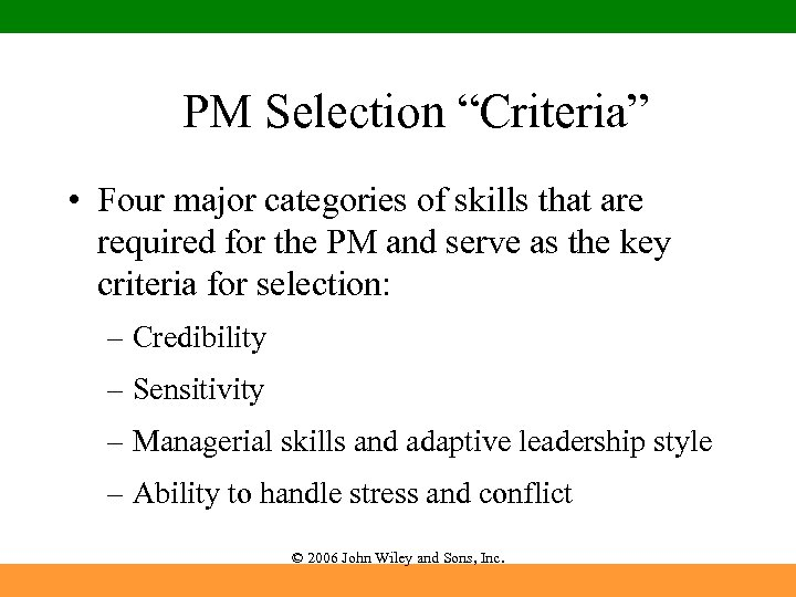 """PM Selection """"Criteria"""" • Four major categories of skills that are required for the"""