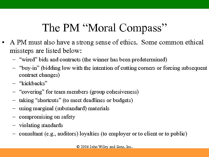 """The PM """"Moral Compass"""" • A PM must also have a strong sense of"""