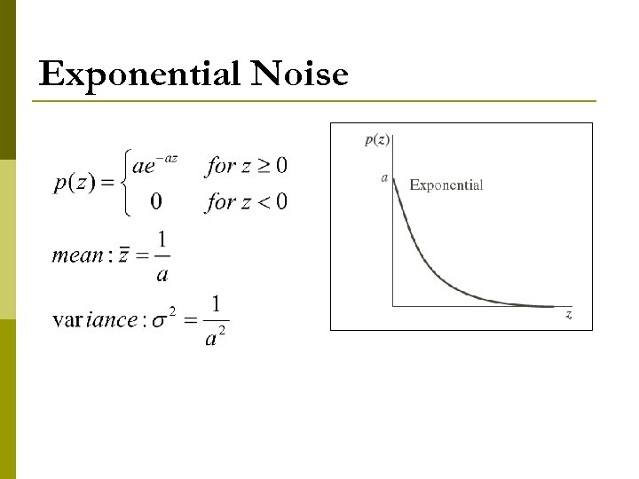 Exponential Noise