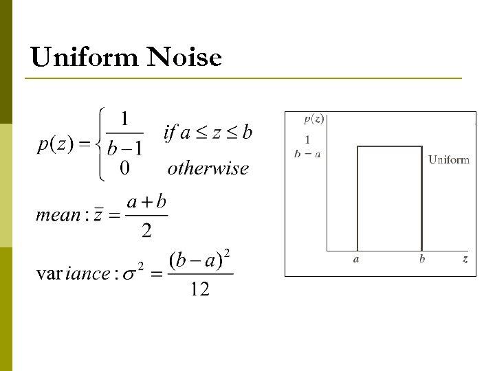 Uniform Noise