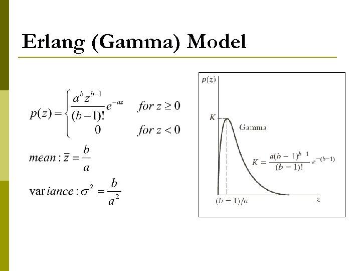 Erlang (Gamma) Model