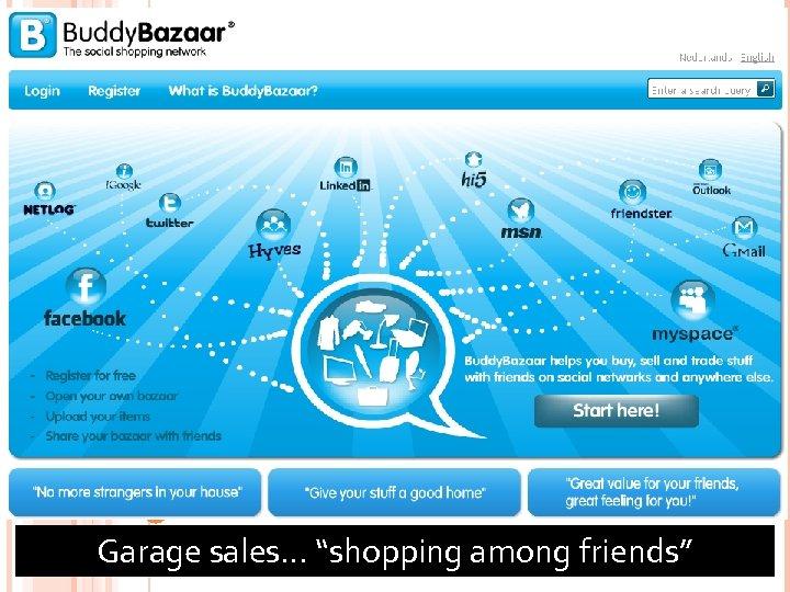 "85 Garage sales… ""shopping among friends"""