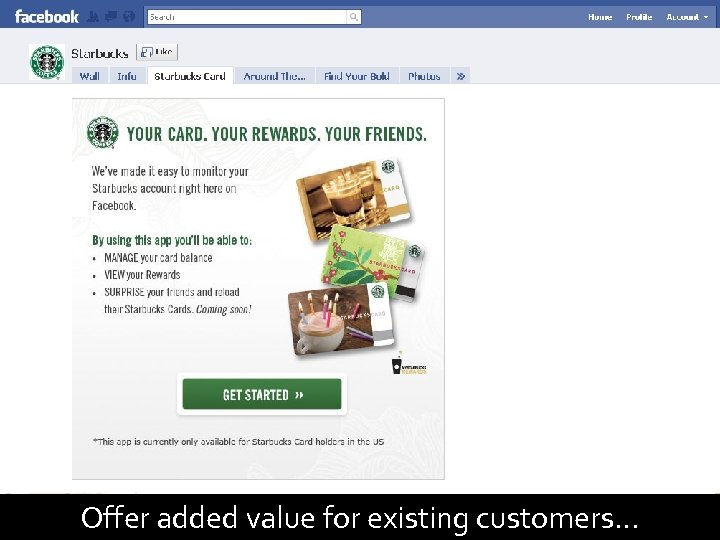 94 Offer added value for existing customers…