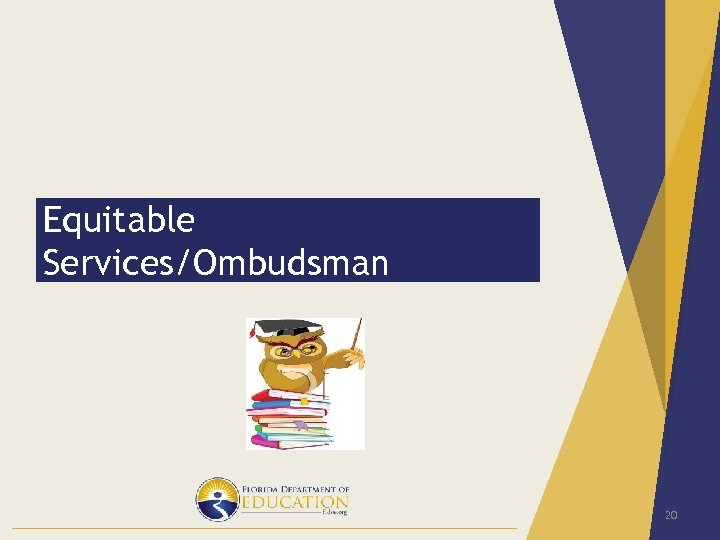 Equitable Services/Ombudsman 20