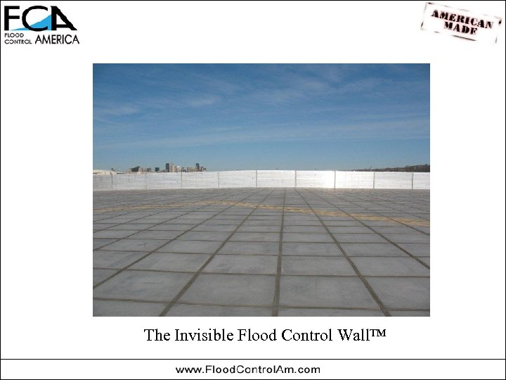 The Invisible Flood Control Wall™