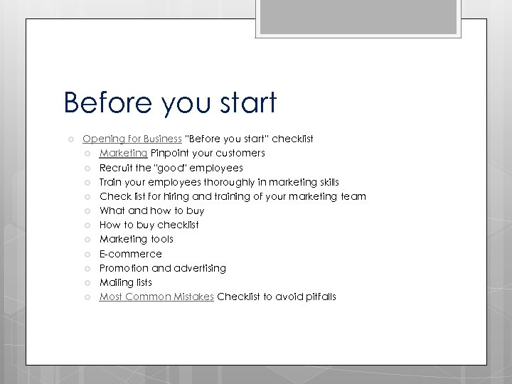 """Before you start Opening for Business """"Before you start"""" checklist Marketing Pinpoint your customers"""
